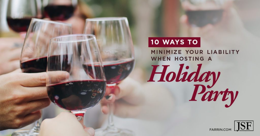 10 ways to minimize your liability when hosting a holiday party.