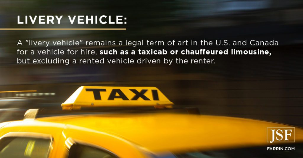 a livery vehicle is a legal term for a vehicle for hire, such as a taxi or limousine