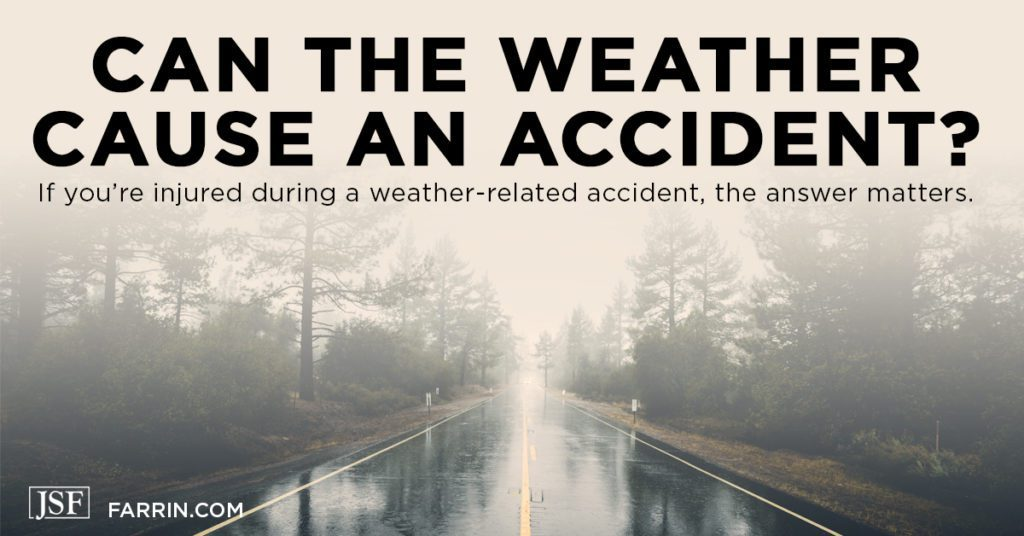 Can the weather cause an accident? If you're injured in an accident, the answer matters