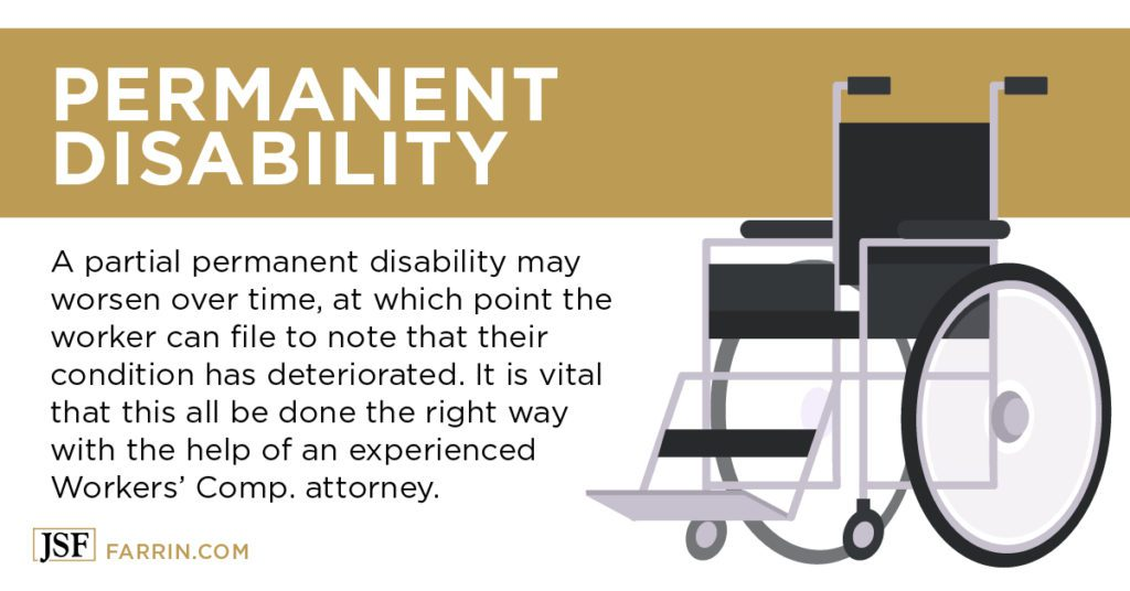 a partial permanent disability may worsen over time