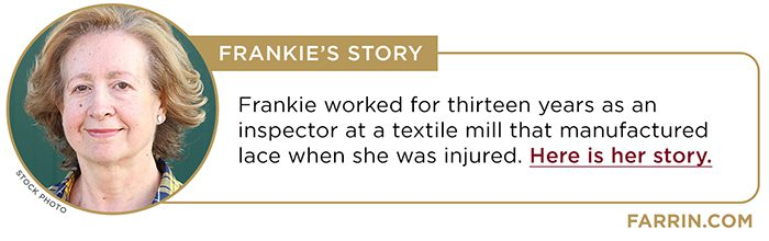 Frankie's story about her workers compensation case.
