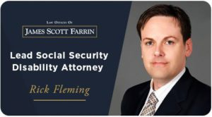 Rick Fleming, lead attorney of Farrin social security disability department.