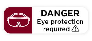 Warning label to wear eye protection.