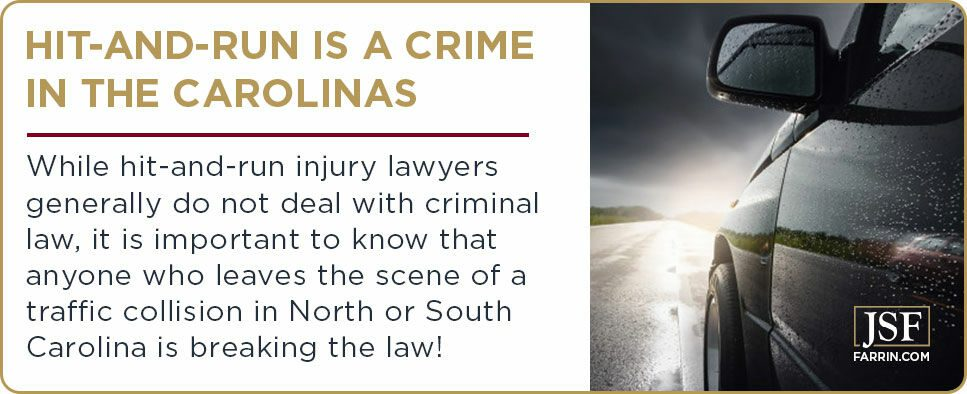 """""""Anyone who leaves the scene of a traffic collision in North or South Carolina is breaking the law"""""""