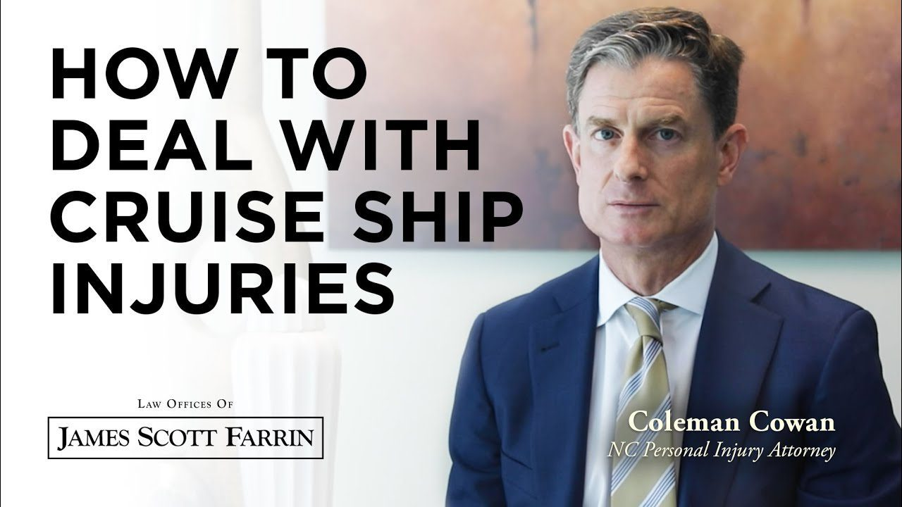 How to Deal with Cruise Ship Injuries with personal injury attorney Coleman Cowan