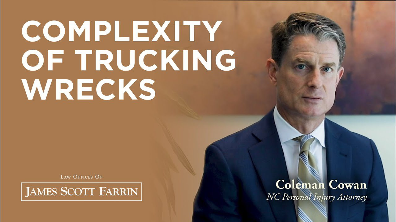 Trucking Accidents: Causes, Investigations & Complexities with Coleman Cowan