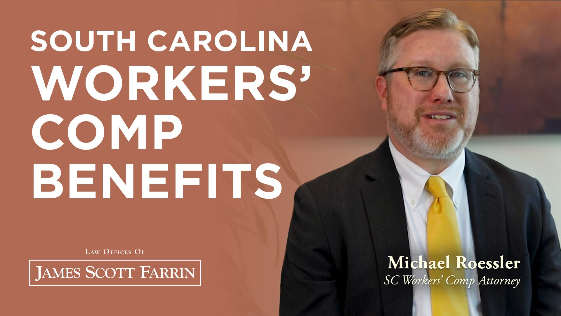 Michael Roessler shares South Carolina Workers' Comp Benefits