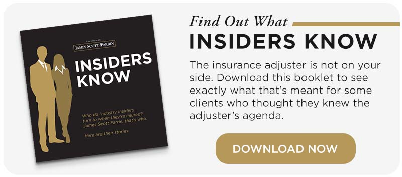 """The insurance adjuster is not on your side. Download our """"Insiders Know"""" ebook to learn more."""