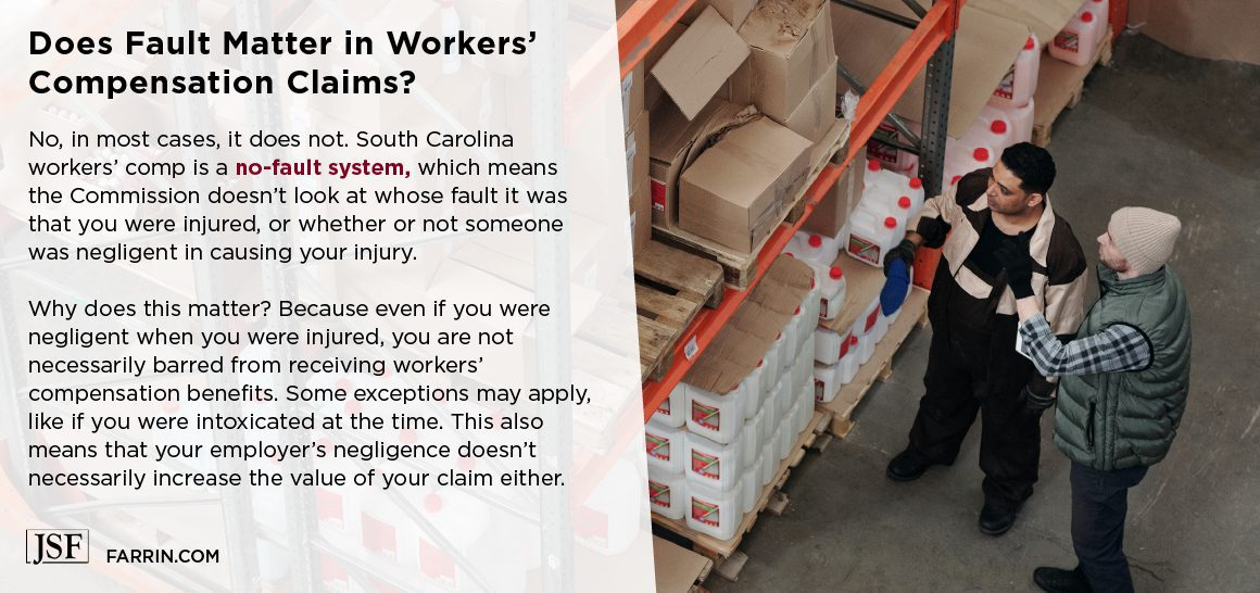 Fault does not matter in the South Carolina workers' comp system; two factory workers and inventory.