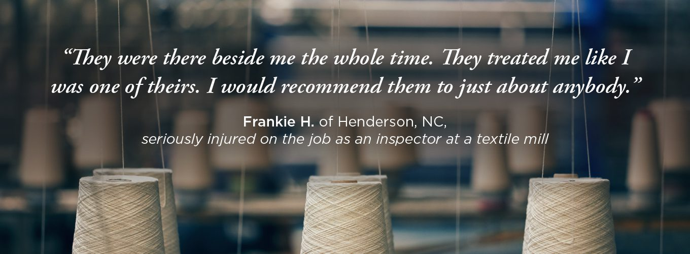 Positive testimonial for James Scott Farrin from a former client, a textile mill inspector.